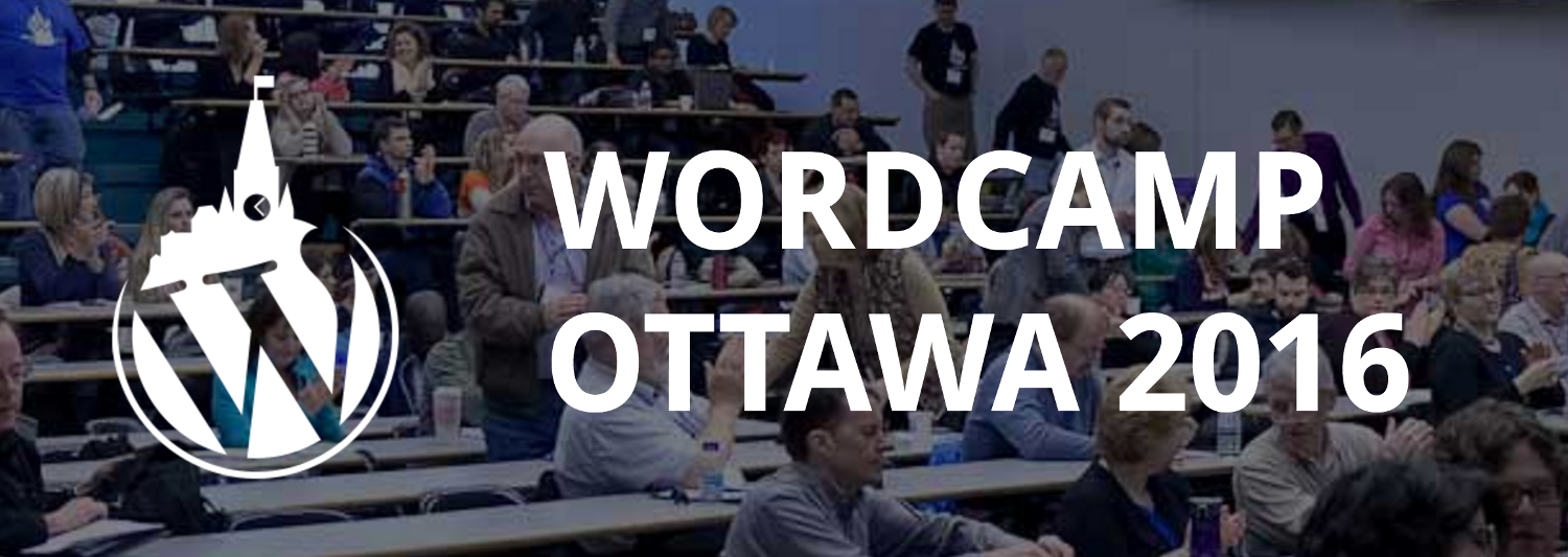 WordCamp Ottawa 2016